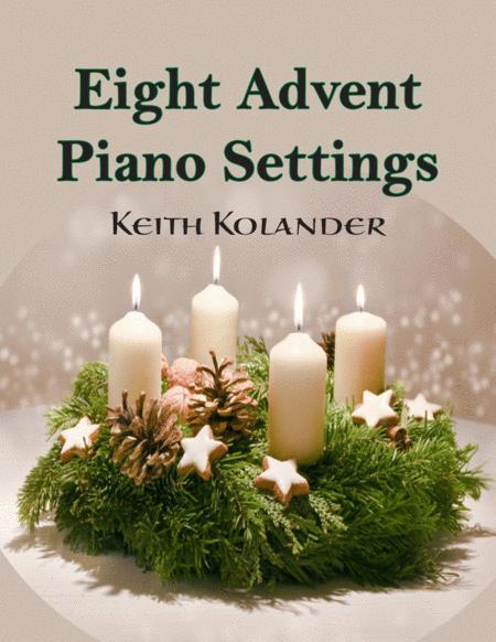 Eight Advent Piano Settings