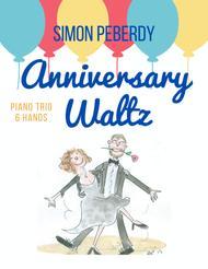 Anniversary Waltz, a Trio for piano 6 hands by Simon Peberdy