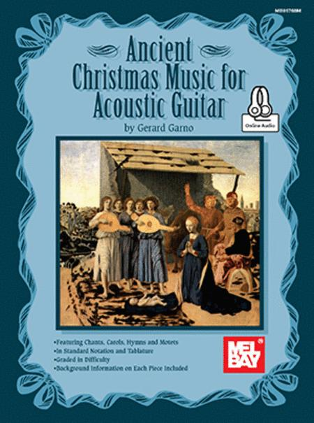 Ancient Christmas Music for Acoustic Guitar