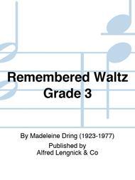 Remembered Waltz Grade 3