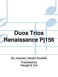 Duos Trios Renaissance Pj156
