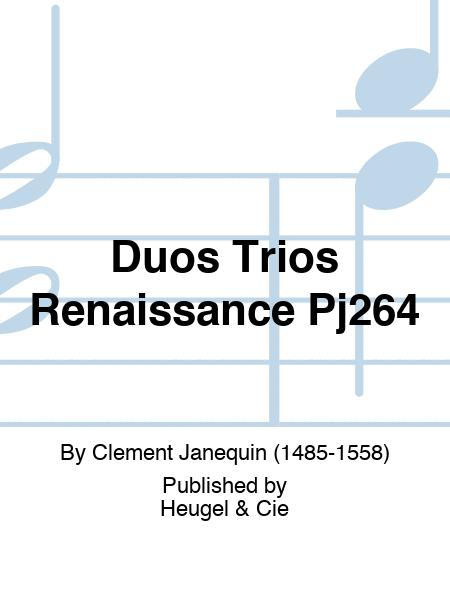 Duos Trios Renaissance Pj264