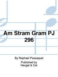 Am Stram Gram PJ 296