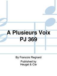 A Plusieurs Voix PJ 369