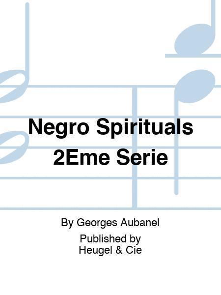 Negro Spirituals 2Eme Serie