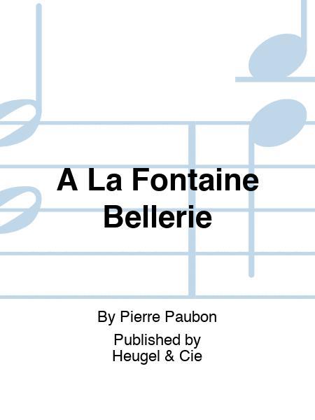A La Fontaine Bellerie