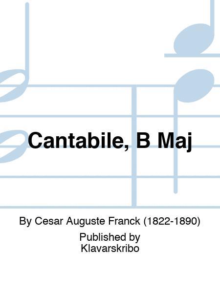 Cantabile, B Maj