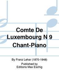 Comte De Luxembourg N 9 Chant-Piano