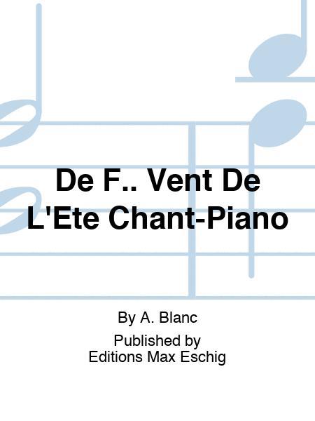 De F.. Vent De L'Ete Chant-Piano