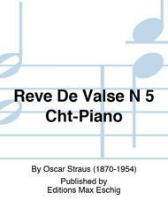 Reve De Valse N 5 Cht-Piano