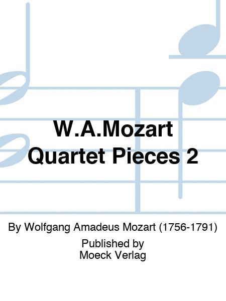 W.A.Mozart Quartet Pieces 2