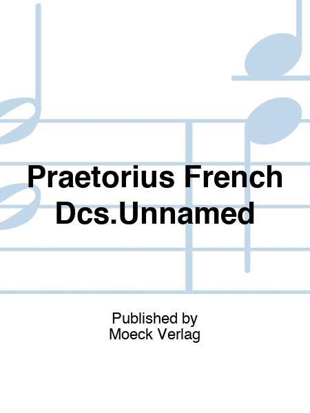 Praetorius French Dcs.Unnamed