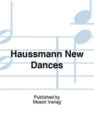 Haussmann New Dances