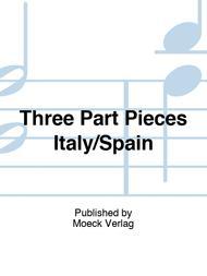 Three Part Pieces Italy/Spain