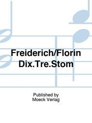 Freiderich/Florin Dix.Tre.Stom