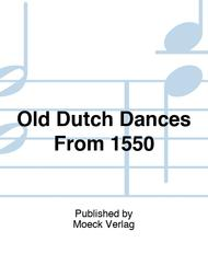 Old Dutch Dances From 1550