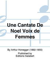 Une Cantate De Noel Voix de Femmes