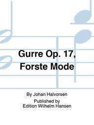 Gurre Op. 17, Forste Mode