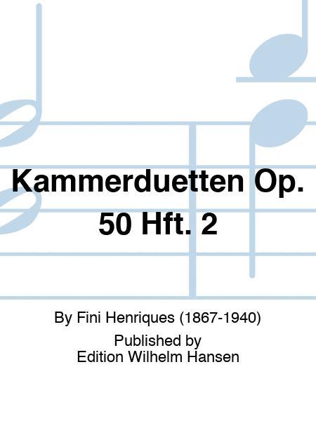 Kammerduetten Op. 50 Hft. 2