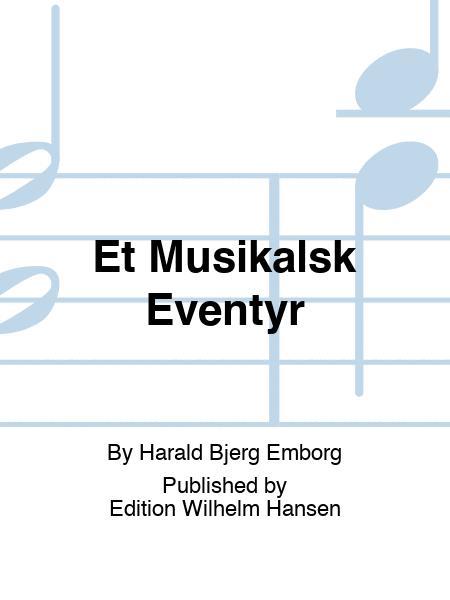 Et Musikalsk Eventyr