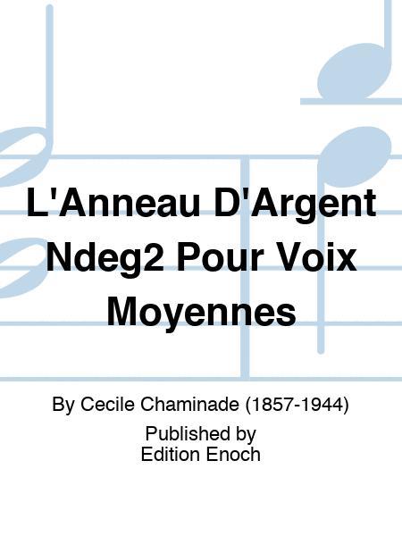 L'Anneau D'Argent Ndeg2 Pour Voix Moyennes