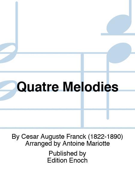 Quatre Melodies