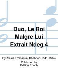 Duo, Le Roi Malgre Lui Extrait Ndeg 4