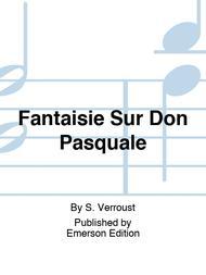 Fantaisie Sur Don Pasquale