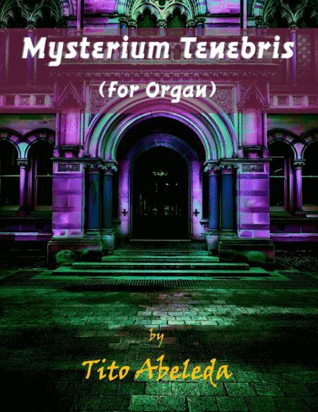 Mysterium Tenebris (for Organ)