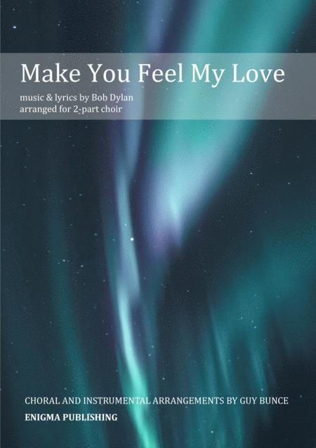 Make You Feel My Love (2-part choir)