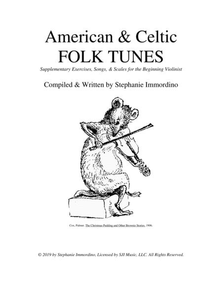 American & Celtic Folk Tunes: Supplementary Exercises, Songs, & Scales for the Beginning Violinist