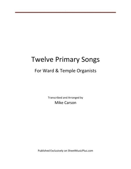 Primary Songs for Ward and Temple Organists