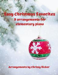 Easy Christmas Favorites - 9 Arrangements for Elementary Piano