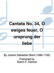 Cantata No. 34, O ewiges feuer, O ursprung der liebe