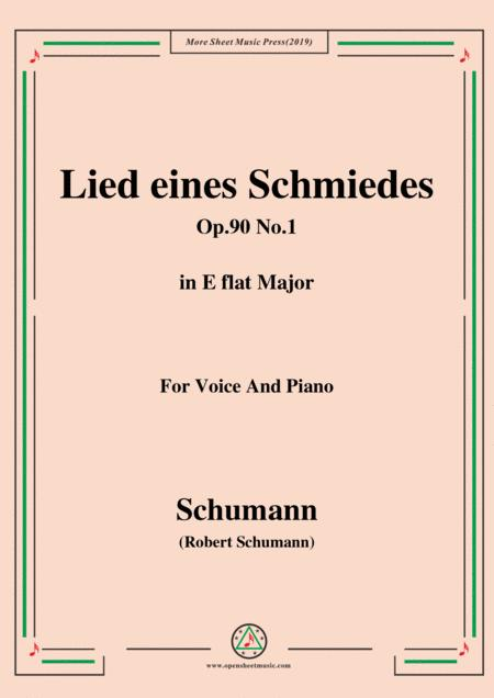 Schumann-Lied eines Schmiedes,Op.90 No.1,in E flat Major,for Voice&Piano