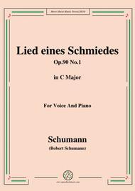 Schumann-Lied eines Schmiedes,Op.90 No.1,in C Major,for Voice&Piano
