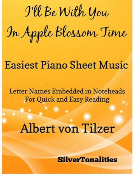 I'll Be With You In Apple Blossom Time Easiest Piano Sheet Music