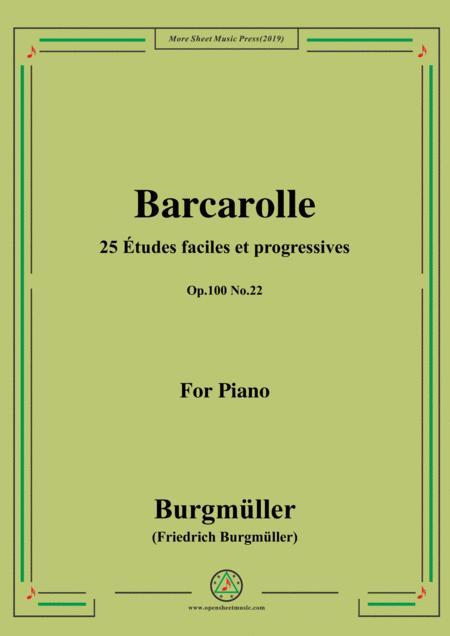 Burgmüller-25 Études faciles et progressives, Op.100 No.22,Barcarolle