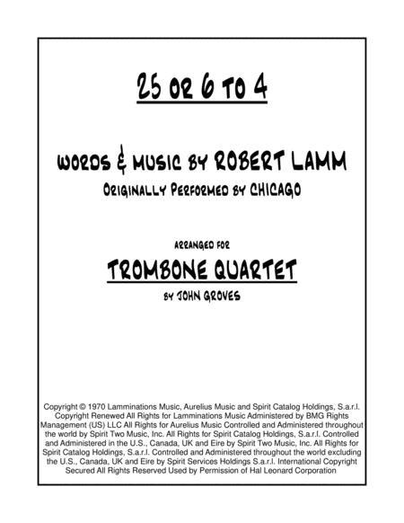 25 Or 6 To 4 - Trombone Quartet