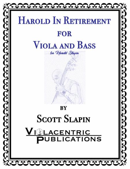 Harold in Retirement for Viola and Bass