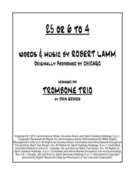 25 Or 6 To 4 - Trombone Trio