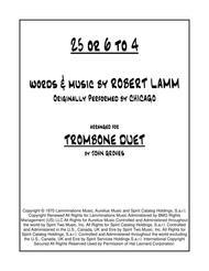 25 Or 6 To 4 - Trombone Duet