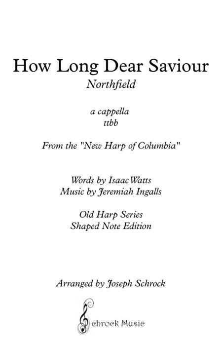 How Long Dear Saviour