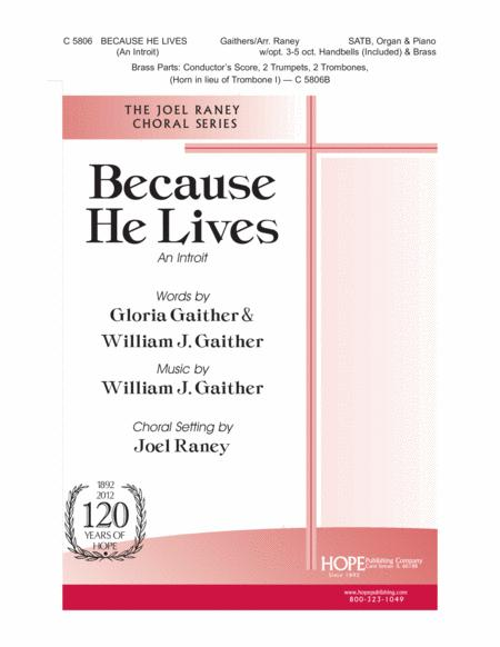 Because He Lives (An Introit)