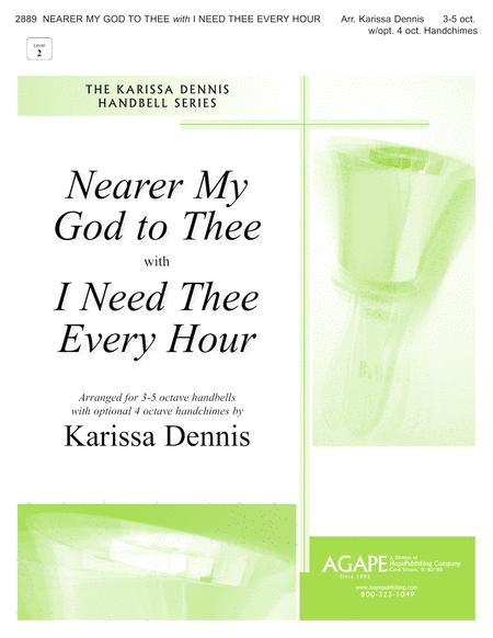 Nearer My God to Thee (I Need Thee Every Hour)