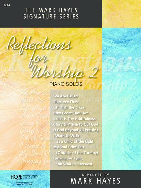 Reflections For Worship II