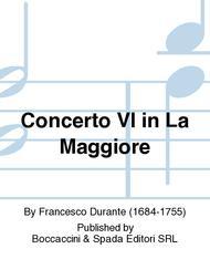 Concerto VI in La Maggiore