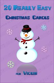20 Really Easy Christmas Carols for Violin