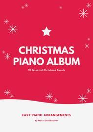 Easy Christmas Piano Album: 10 Essential Christmas Carols for Beginners