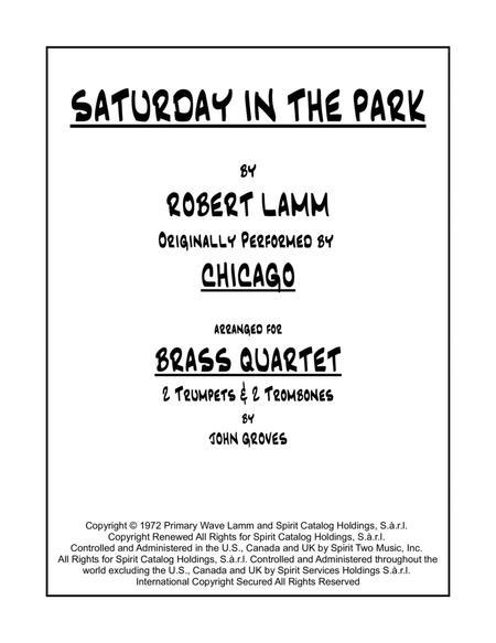 Saturday In The Park for 2 Trumpets & 2 Trombones (Brass Quartet)